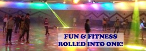 Fun & Fitness Rolled Into One!